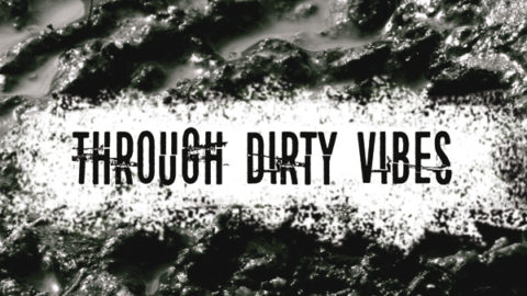 RECENSIONI: Through Dirty Vibes (Cherry in the Mud)